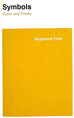 9780801491504: Symbols: Public and Private (Symbol, Myth and Ritual)