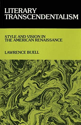 9780801491528: Literary Transcendentalism: Style and Vision in the American Renaissance (Cornell Paperbacks)