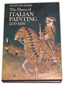 9780801491726: The Dawn of Italian Painting, 1250-1400