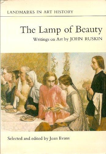 The Lamp of Beauty: Writings on Art: Ruskin, John edited