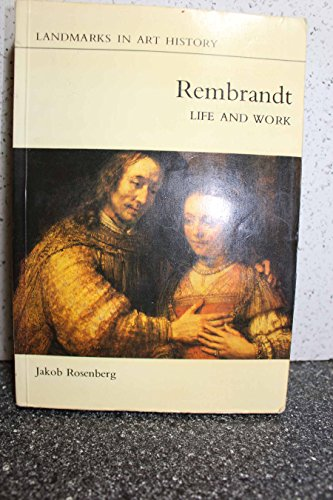 9780801491986: Rembrandt, Life and Work (Landmarks in Art History)