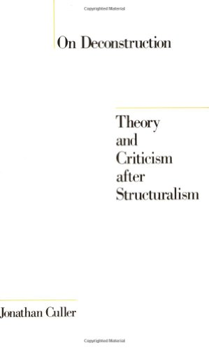 9780801492013: On Deconstruction: Theory and Criticism after Structuralism