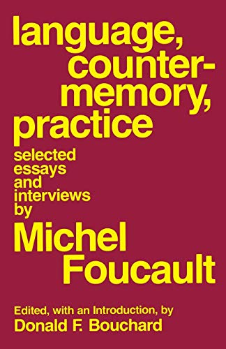 Language, Counter-Memory, Practice: Selected Essays and Interviews: Foucault, Michel