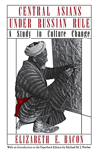 9780801492112: Central Asians under Russian Rule: A Study in Culture Change (Cornell Paperbacks)