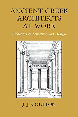 9780801492341: Ancient Greek Architects at Work: Problems of Structure and Design