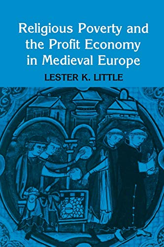 9780801492471: Religious Poverty and the Profit Economy in Medieval Europe