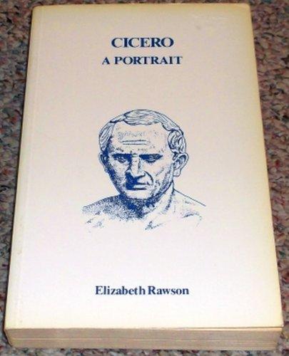 9780801492563: Cicero: A Portrait
