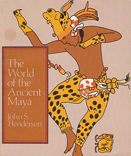 9780801492570: The World of the Ancient Maya