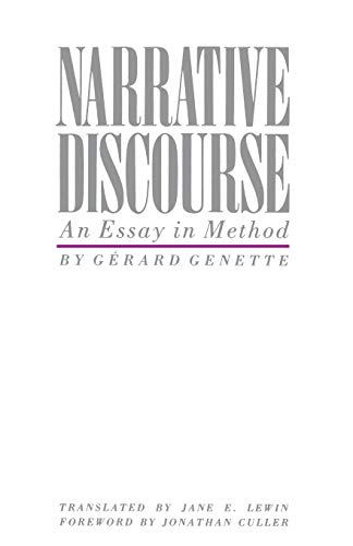 narrative discourse an essay in method Get this from a library narrative discourse : an essay in method [gérard genette] -- genette uses proust's remembrance of things past as a work to identify and name the basic constituents and techniques of narrative.