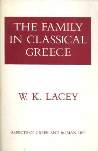 9780801492747: Family/Classical Greece Pb