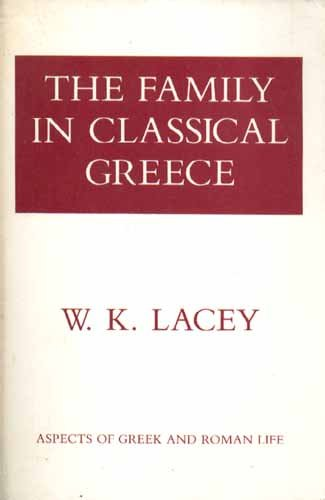 9780801492747: The Family in Classical Greece
