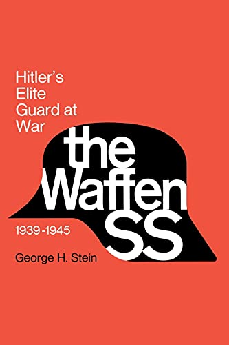 9780801492754: The Waffen Ss: Hitler's Elite Guard at War, 1939-45