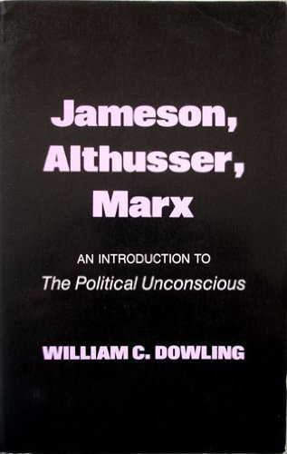 9780801492846: Jameson, Althusser, Marx: An Introduction to the Political Unconscious