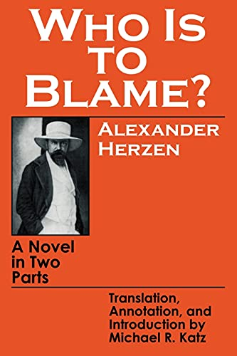 9780801492860: Who Is to Blame?: A Novel in Two Parts