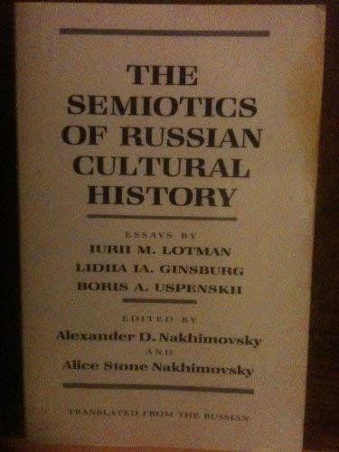 9780801492945: The Semiotics of Russian Cultural History