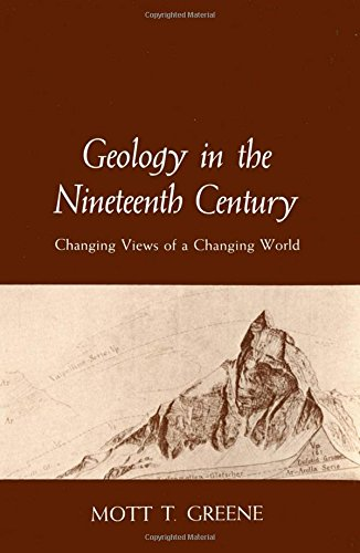 9780801492952: Geology in the Nineteenth Century: Changing Views of a Changing World