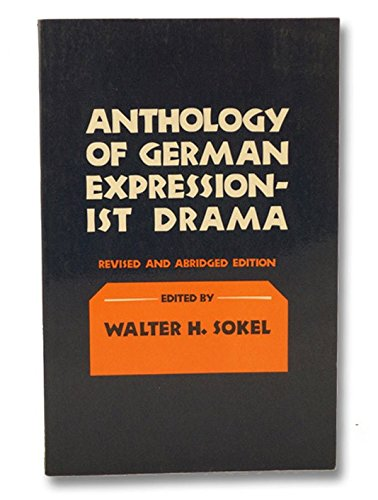 Anthology of German Expressionist Drama: A Prelude to the Absurd (Cornell paperbacks)