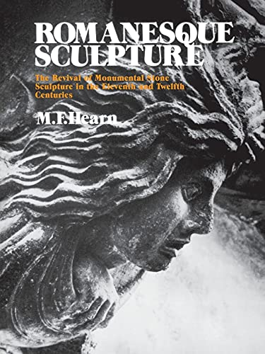 9780801493041: Romanesque Sculpture: The Revival of Monumental Stone Sculpture in the Eleventh and Twelfth Centuries