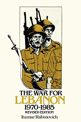9780801493133: The War for Lebanon, 1970–1985 (Cornell Paperbacks)