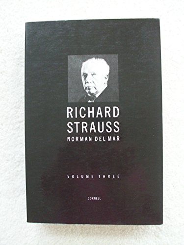 9780801493195: Richard Strauss : A Critical Commentary on His Life and Works (Vol. III)