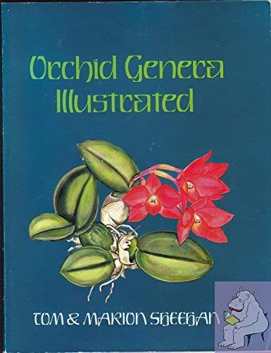 Orchid Genera Illustrated: Thomas J. Sheehan