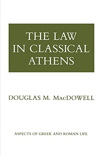 9780801493652: The Law in Classical Athens (Aspects of Greek and Roman Life)