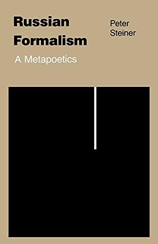 9780801493669: Russian Formalism: A Metapoetics