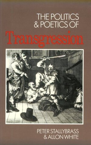 9780801493829: The Politics and Poetics of Transgression