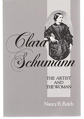 9780801493881: Clara Schumann: The Artist and the Woman