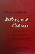 9780801493942: Writing and Madness: Literature/Philosophy/Psychoanalysis