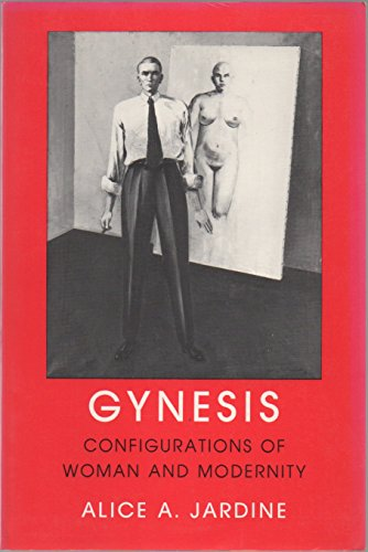 9780801493966: Gynesis: Configurations of Woman and Modernity