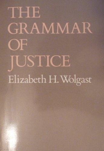 9780801494024: The Grammar of Justice