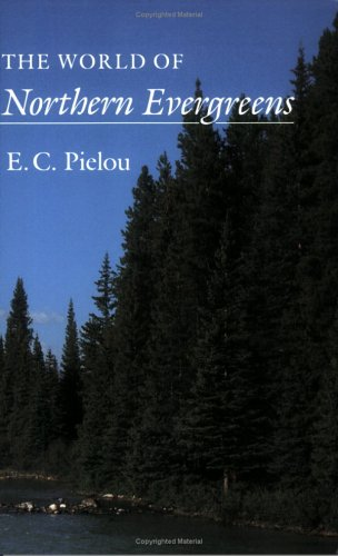 9780801494246: The World of Northern Evergreens