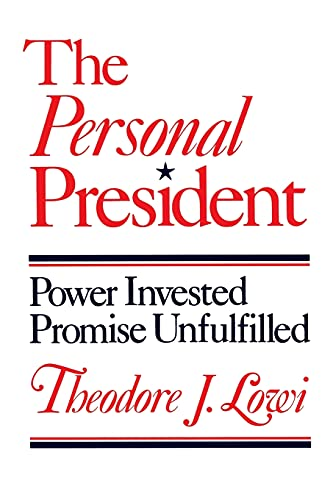 9780801494260: The Personal President: Power Invested, Promise Unfulfilled