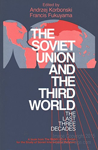 9780801494543: The Soviet Union and the Third World: The Last Three Decades