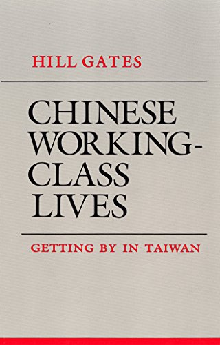 9780801494611: Chinese Working-Class Lives: Getting By in Taiwan (The Anthropology of Contemporary Issues)