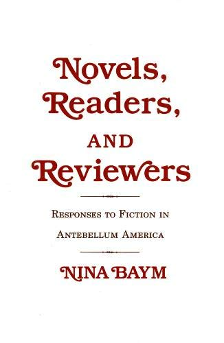 9780801494666: Novels, Readers, and Reviewers: Responses to Fiction in Antebellum America