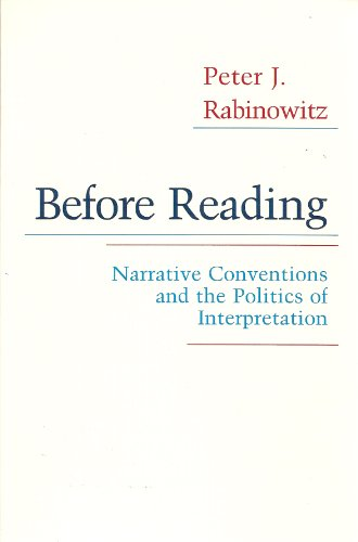 Before Reading: Narrative Conventions and the Politics of Interpretation (Cornell paperbacks): ...