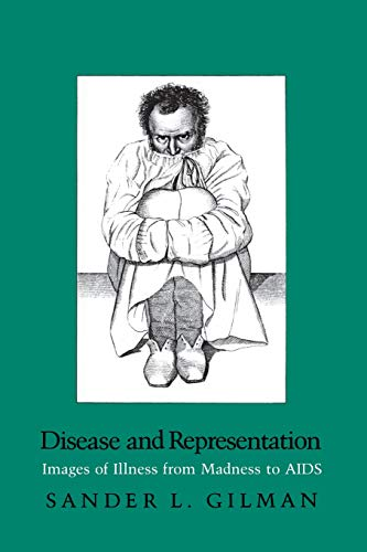 9780801494765: Disease and Representation: Images of Illness from Madness to AIDS