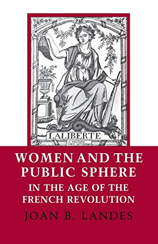 9780801494819: Women and the Public Sphere in the Age of the French Revolution