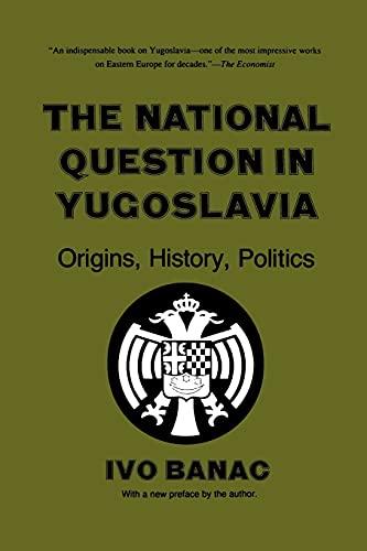 9780801494932: The National Question in Yugoslavia: Origins, History, Politics