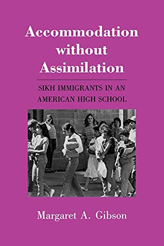 9780801495038: The Accommodation Without Assimilation: Women and Medicine in Early New England: Sikh Immigrants in an American High School (The Anthropology of Contemporary Issues)