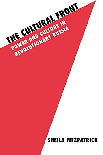 9780801495168: The Cultural Front: Black Immigrants and the Politics of Race: Power and Culture in Revolutionary Russia (Studies in Soviet History & Society)