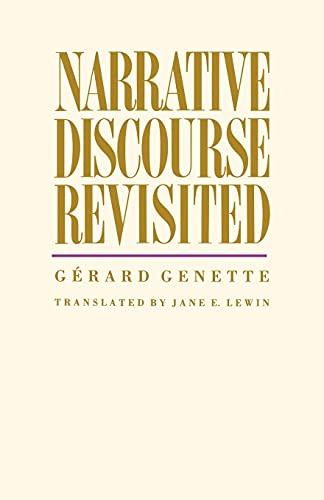 Narrative Discourse Revisited: Genette, Gerard