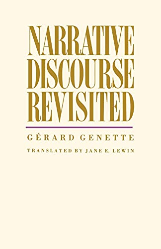 Narrative Discourse Revisited: Genette, Gérard