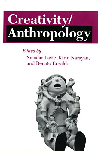 9780801495427: Creativity/Anthropology (The Anthropology of Contemporary Issues)