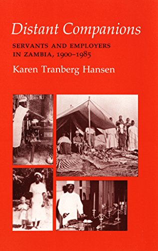 9780801495465: Distant Companions: Servants and Employers in Zambia, 1900-1985 (Anthropology of Contemporary Issues)