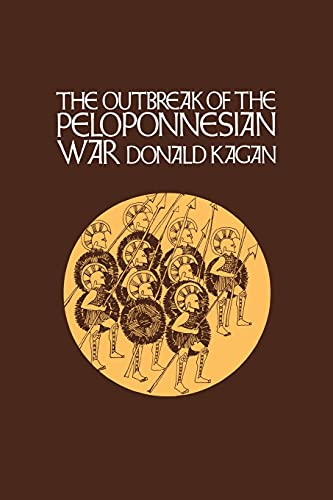 9780801495564: The Outbreak of the Peloponnesian War (A New History of the Peloponnesian War)