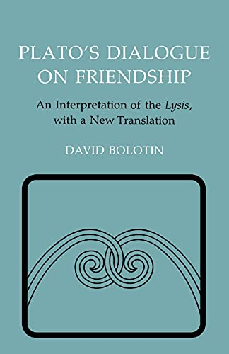 9780801495618: Plato's Dialogue on Friendship: An Interpretation of the