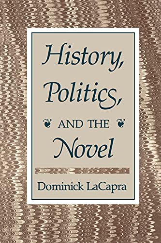 9780801495779: History, Politics, and the Novel
